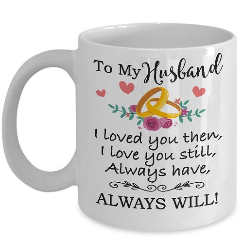 If Youre Confused About Buying What Birthday Gift For My Husband Then Look No Further This 11 Oz Coffee Or Tea Cup Will Meet All His Beverage Demands